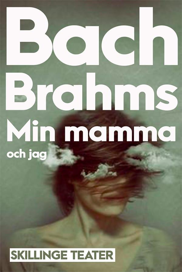 Bach-brahms Skillinge Theater