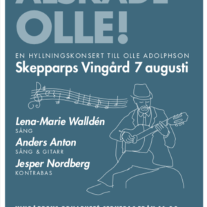 Loved olle! a tribute concert to olle adolphson