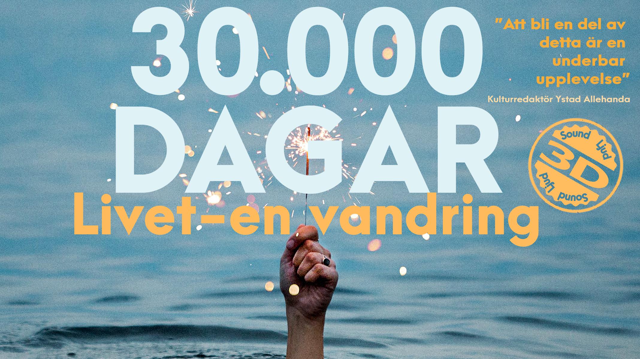 30.000 dagar – livet en vandring