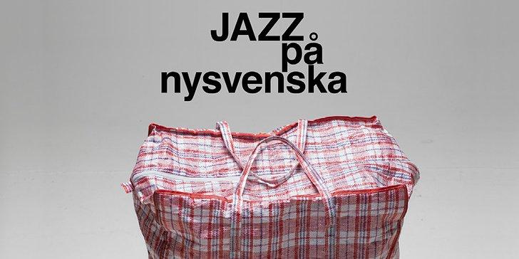 Jordmån – jazz på nysvenska – solhällan
