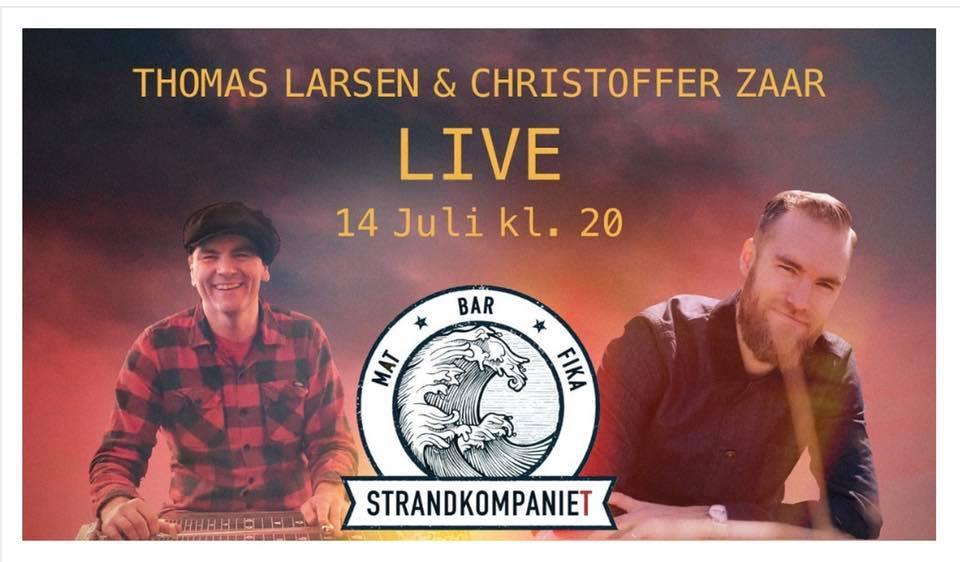 Christoffer Zaar Thomas Larsen @ Strandkompaniet