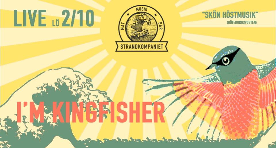Kingfisher Live på Strandkompaniet